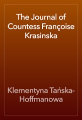 The Journal of Countess Françoise Krasinska