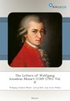 The Letters Of Wolfgang Amadeus Mozart 1769-1791 Vol II