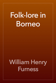 Folk-lore in Borneo