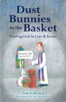Dust Bunnies In The Basket