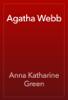Anna Katharine Green - Agatha Webb artwork