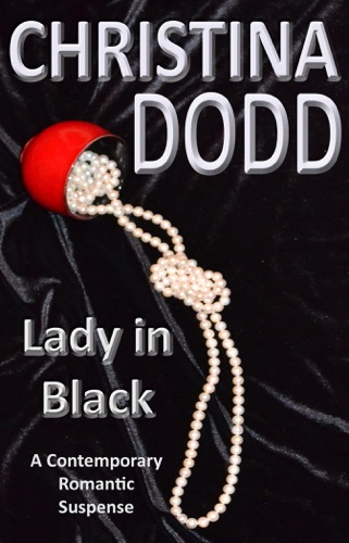 Christina Dodd - Lady In Black: A Contemporary Romantic Suspense