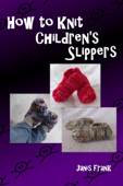 How to Knit Children's Slippers