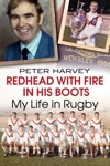 Redhead With Fire In His Boots My Life In Rugby