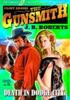 Clint Adams The Gunsmith 4 Death In Dodge City