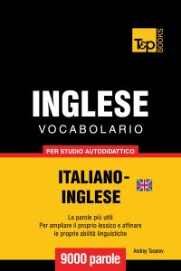 Vocabolario Italiano-Inglese britannico per studio autodidattico: 9000 parole Libro Cover