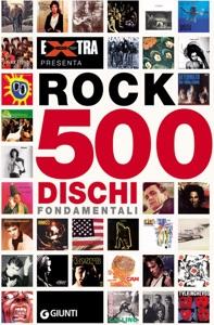 Rock 500 dischi fondamentali Book Cover