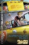 Codename Quicksilver 5 Adrenaline Rush