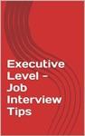 Executive Level - Job Interview Tips