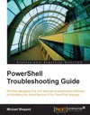 PowerShell Troubleshooting Guide