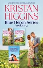 Kristan Higgins Blue Heron Series Books 1-3
