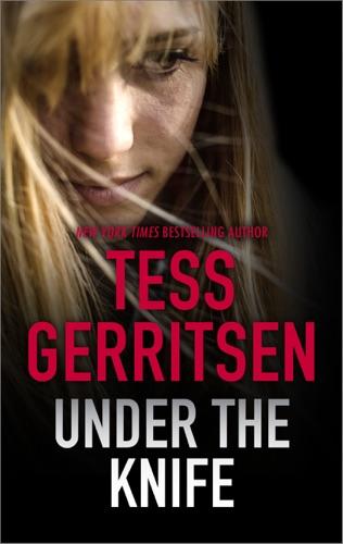 Tess Gerritsen - Under the Knife