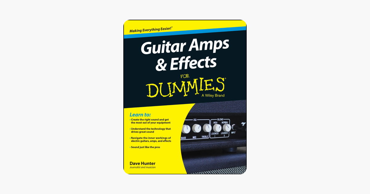 guitar amps and effects for dummies on apple books. Black Bedroom Furniture Sets. Home Design Ideas