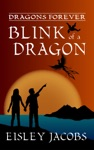 Blink Of A Dragon