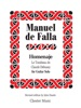 Manuel De Falla: Homenaje Le Tombeau De Claude Debussy (Guitar Solo)
