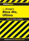 CliffsNotes On Anayas Bless Me Ultima
