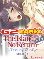 The Island of No Return: Trial by Lust 4