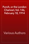Punch Or The London Charivari Vol 146 February 18 1914