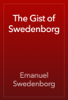 Emanuel Swedenborg - The Gist of Swedenborg artwork