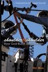 Shoulder To Shoulder How God Builds Spiritual Men