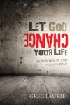 Let God Change Your Life