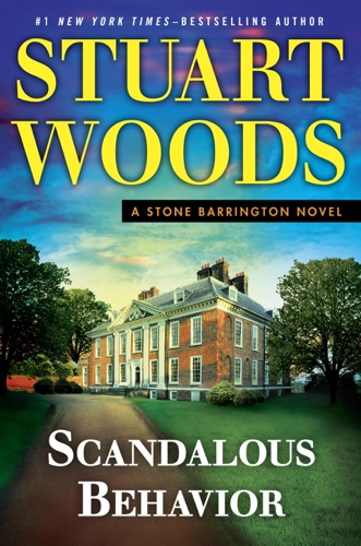 Stuart Woods - Scandalous Behavior