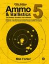 Ammo  Ballistics 5