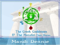 The Greek Goddesses & The Monster: Their Stories
