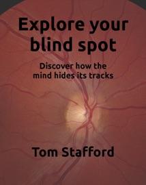 Explore Your Blind Spot