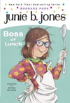 Junie B Jones 19  Boss Of Lunch