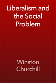 Liberalism and the Social Problem book