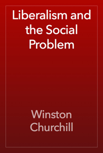 Liberalism and the Social Problem Book Review