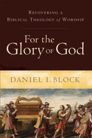 For the Glory of God book