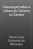 Henri-Louis Duhamel du Monceau - Descripçaõ sobre a cultura do Canamo ou Canave artwork