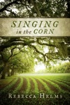 Singing In The Corn