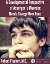 A Developmental Perspective On Aspergers Disorder Needs Change Over Time