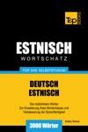 Deutsch-Estnischer Wortschatz Fr Das Selbststudium 3000 Wrter