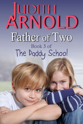 Judith Arnold - Father of Two