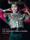 The Vanishing Tribes Of Burma
