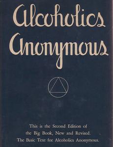 Alcoholics Anonymous - Big Book Summary