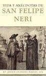 Vida Y Ancdotas De San Felipe Neri
