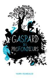 GASPARD DES PROFONDEURS