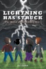 Lightning Has Struck