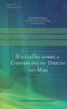 Andrpe Panno Beirão & Antônio Celso Alves Pereira - Reflexões sobre a Convenção do Direito do Mar grafismos