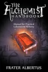 The Alchemists Handbook Manual For Practical Laboratory Alchemy