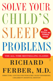 Solve Your Child's Sleep Problems: Revised Edition book