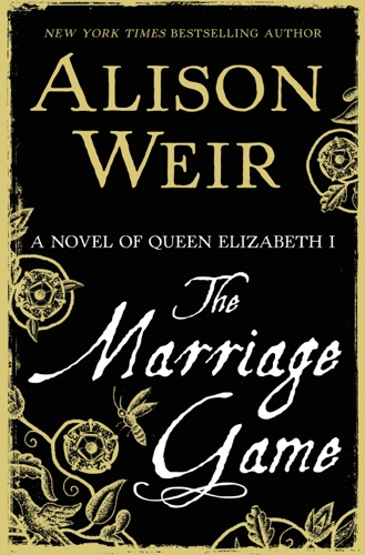 Alison Weir - The Marriage Game