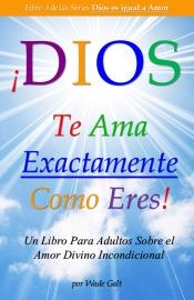 DOWNLOAD OF ¡DIOS TE AMA EXACTAMENTE COMO ERES! PDF EBOOK