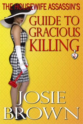 The Housewife Assassin's Guide to Gracious Killing image