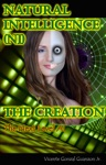 Natural Intelligence NI - The Creation The Next Level Artificial Intelligence